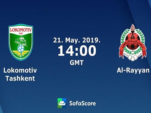 Dự đoán Lokomotiv Tashkent vs Al Rayyan, 21h ngày 21/05