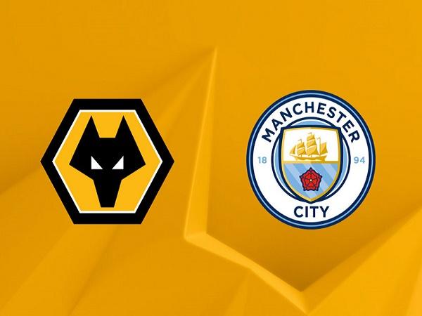 Nhận định Wolves vs Man City 02h15, 22/09 - Ngoại hạng Anh
