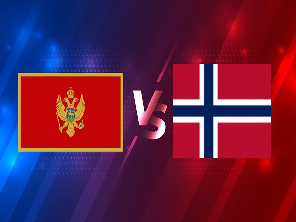 Nhận định Montenegro vs Na Uy – 01h45 31/03, VL World Cup 2022
