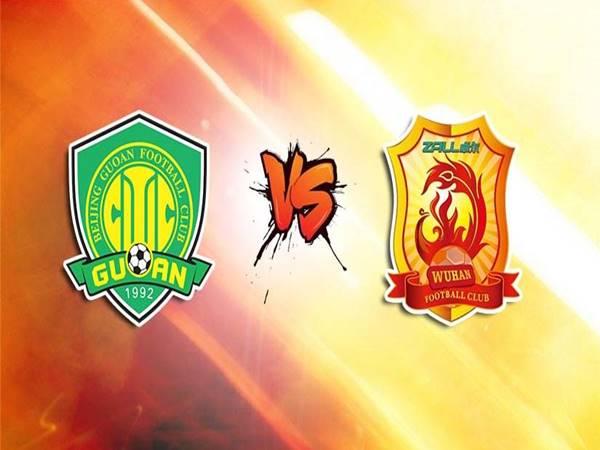 Soi kèo Wuhan FC vs Beijing Guoan, 19h00 ngày 10/5