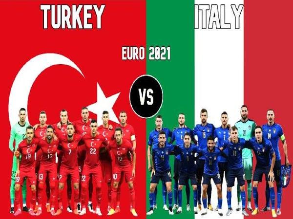 Nhận định soi kèo Thổ Nhĩ Kỳ vs Italia 2h ngày 12/6